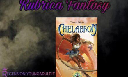 Chelabron – Titania Blesh, RECENSIONE