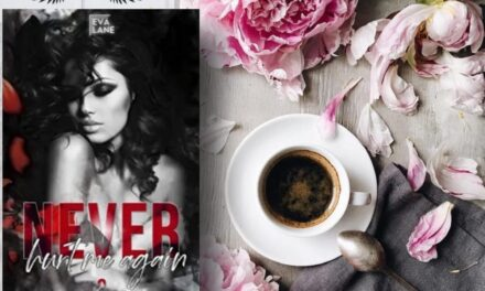 Never hurt me again 2 – Eva Lane, RECENSIONE