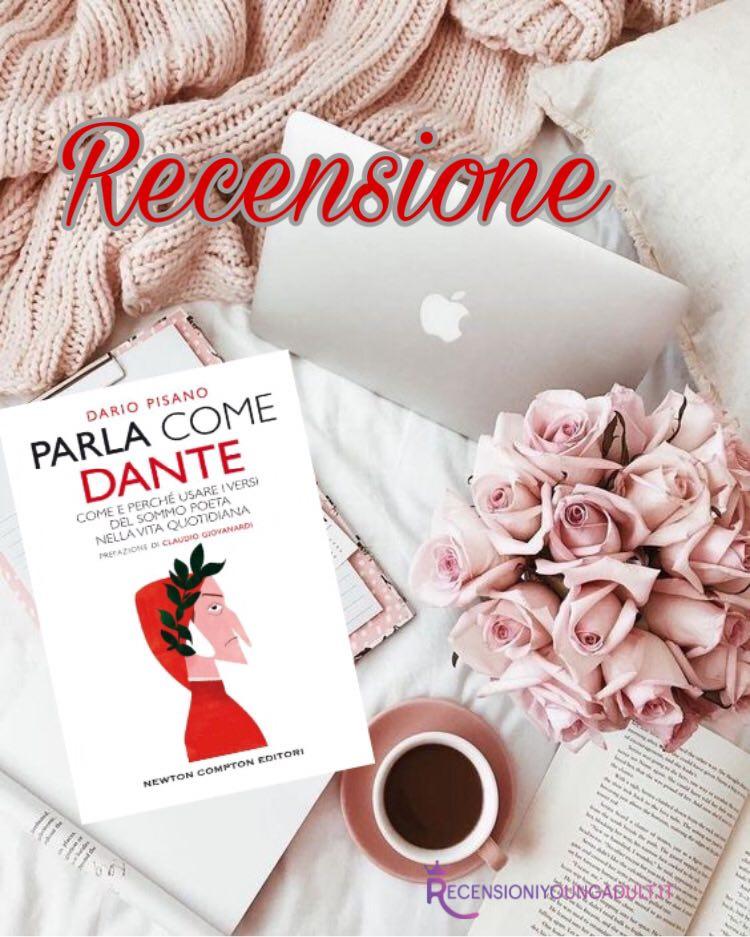 Parla come Dante - Dario Pisano, RECENSIONE