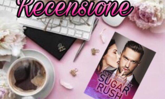 Sugar Rush – Sawyer Bennet, RECENSIONE