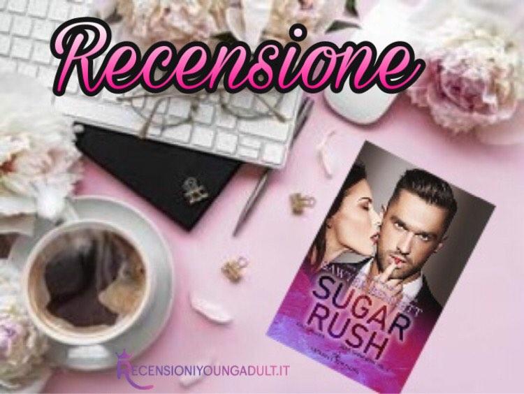 Sugar Rush - Sawyer Bennet, RECENSIONE