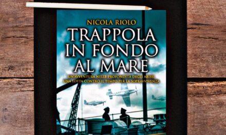 Trappola in fondo al mare – Nicola Riolo, RECENSIONE