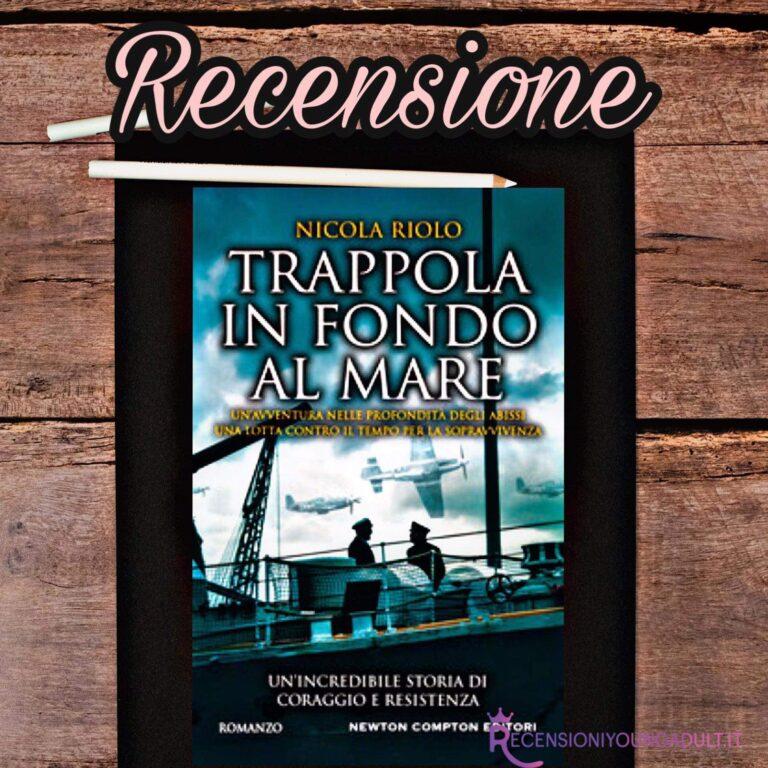 Trappola in fondo al mare - Nicola Ruolo, RECENSIONE