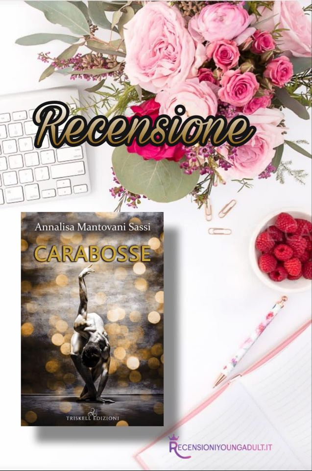 Carabosse - Annalisa Mantovani Sassi, RECENSIONE