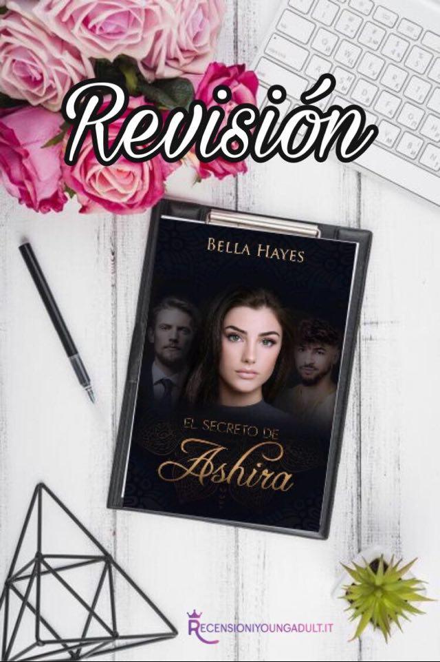 El secreto de Ashira - Bella Hayes, RECENSIONE