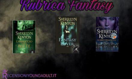 Fantasy Lover – Sherrylin Kenyon, RECENSIONE