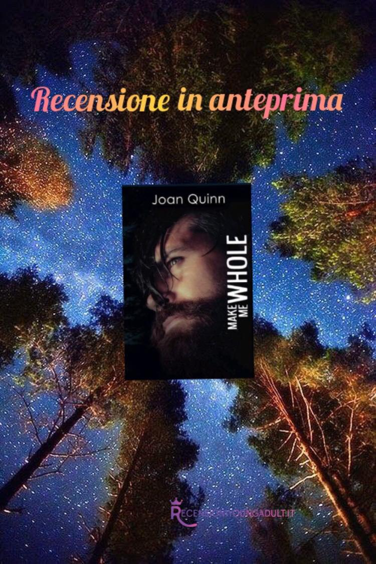 Make Me Whole - Joan Quinn, RECENSIONE