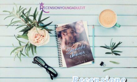 Second chance. Una storia di riscatto – Marley Valentine, RECENSIONE