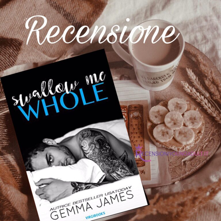 Swallow me whole - Gemma James, RECENSIONE