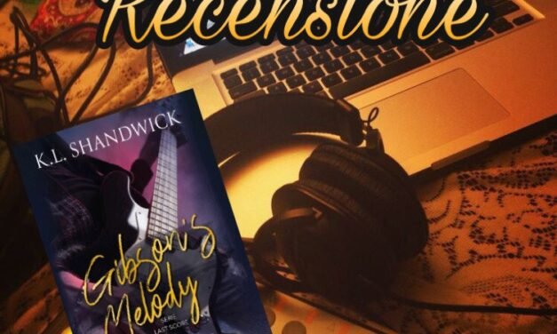 Gibson's Melody – K.L. Shandwick, RECENSIONE