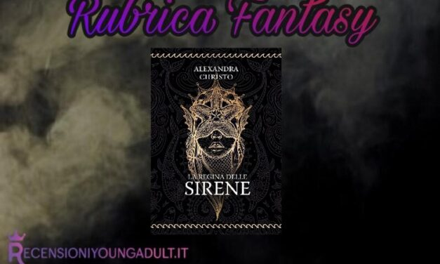 La Regina delle Sirene – Alexandra Christo, RECENSIONE