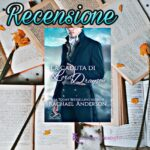 La caduta di Lord Dryson - Rachael Anderson, RECENSIONE