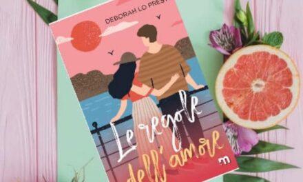 Le regole dell'amore – Deborah Lo Presti, RECENSIONE