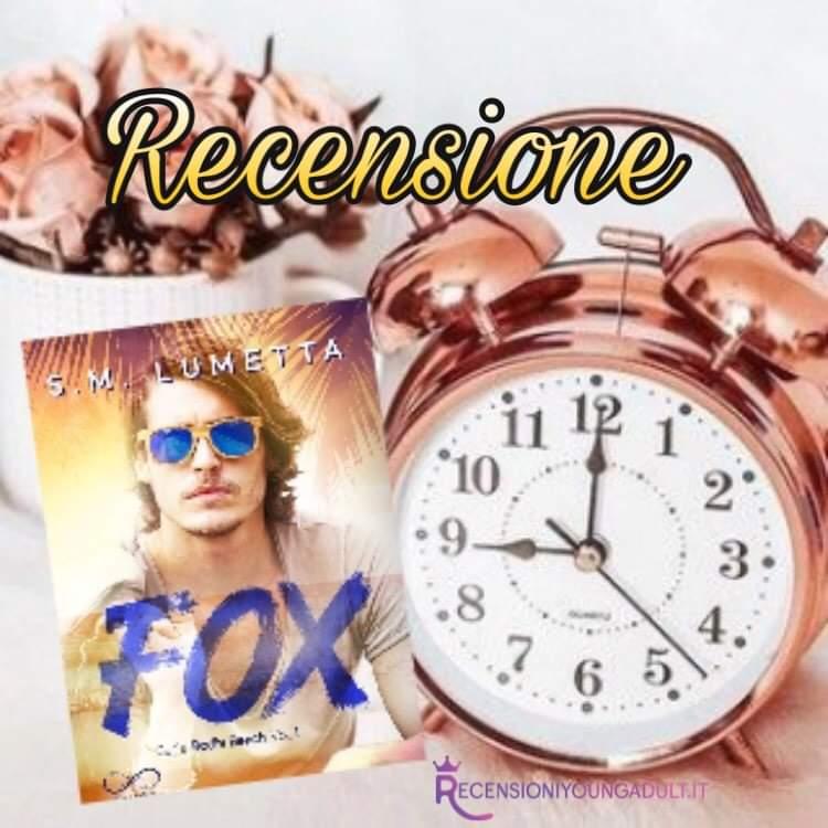 Fox - S. M. Lumetta, RECENSIONE