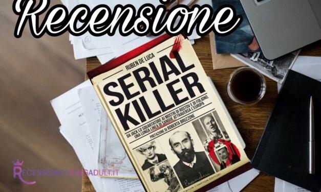 Serial Killer – Ruben De Luca, RECENSIONE