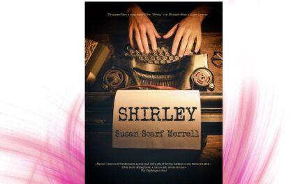 Shirley – Susan Scarf Merrell, RECENSIONE