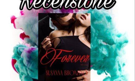 Forever – Susanna Bronzino, RECENSIONE