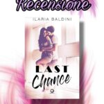 Last Chance - Ilaria Baldini, RECENSIONE