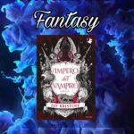 L'impero del vampiro - Jay Kristoff, RECENSIONE