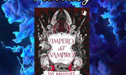 L'impero del vampiro – Jay Kristoff, RECENSIONE