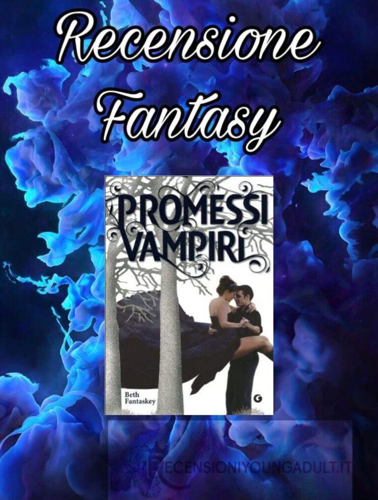 Promessi vampiri - Beth Fantaskey, RECENSIONE